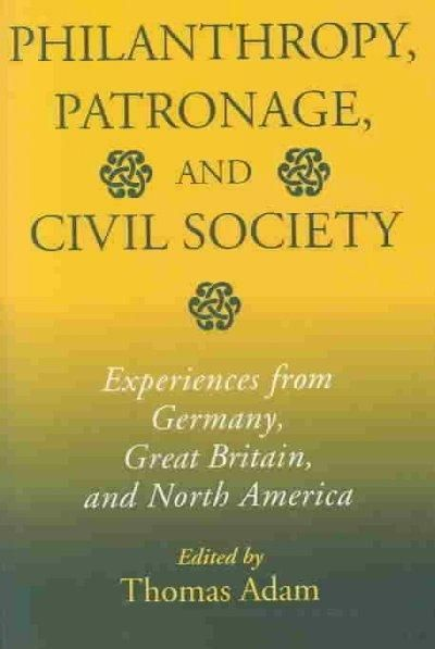 Philanthropy, Patronage, and Civil Society