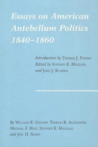 Essays on American Antebellum Politics