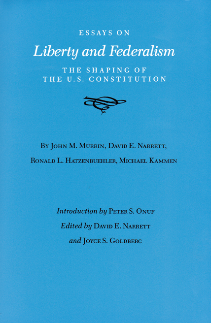 Essays on Liberty and Freedom