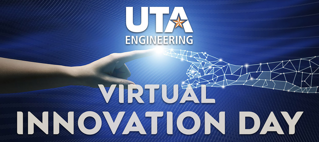 """College of Engineering Virtual Engineering Day graphic with human hand and computer-generated hand touching and creating light"""" width=""""1040"""" _languageinserted=""""true"""" src=""""https://cdn.web.uta.edu/-/media/project/website/engineering/general-images/virtualid-web.ashx?la=en"""" src=""""https://cdn.web.uta.edu/-/media/project/website/engineering/general-images/virtualid-web.ashx?la=en"""" _languageinserted=""""true"""