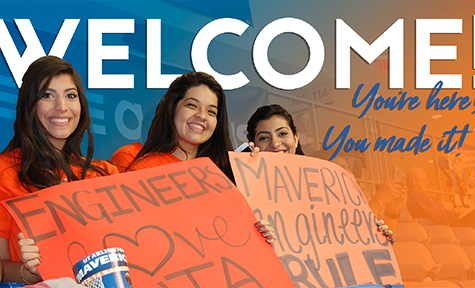 Three female UTA engineering students with a message: Welcome! You're here! You made it!