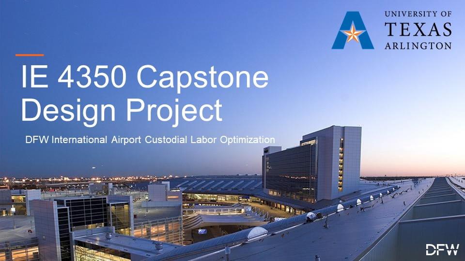 2020 Capstone Design DFW International Airport Custodial Labor Optimization Project Cover