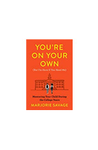 """Book cover of """"You're on Your Own' by Majorie Savage"""