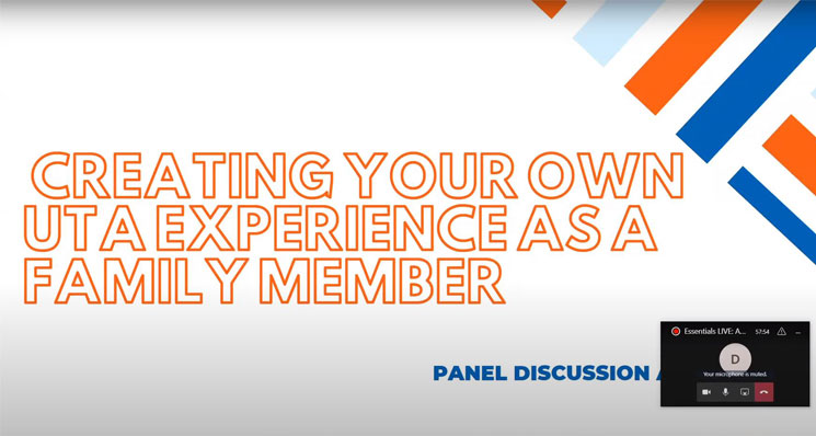 """A slide that says """"Creating your own UTA experience as a family member."""