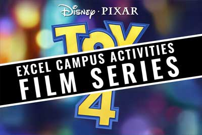 Excel Campus Activities Film Series poster for Toy Story 4